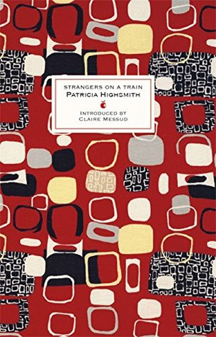 Strangers on a Train – Patricia Highsmith (1950)